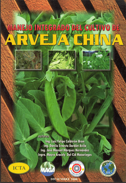 Manejo integrado del cultivo de Arveja china